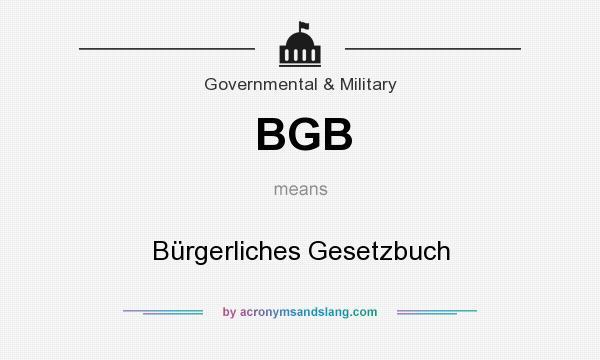 What does BGB mean? It stands for Bürgerliches Gesetzbuch