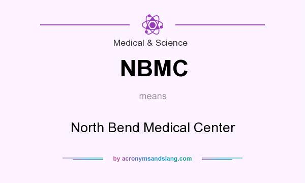 What does NBMC mean? It stands for North Bend Medical Center