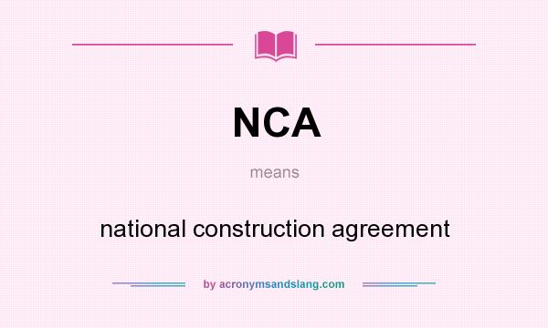 Nca National Construction Agreement In Undefined By
