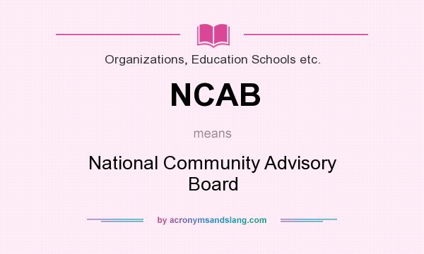 What does NCAB mean? It stands for National Community Advisory Board
