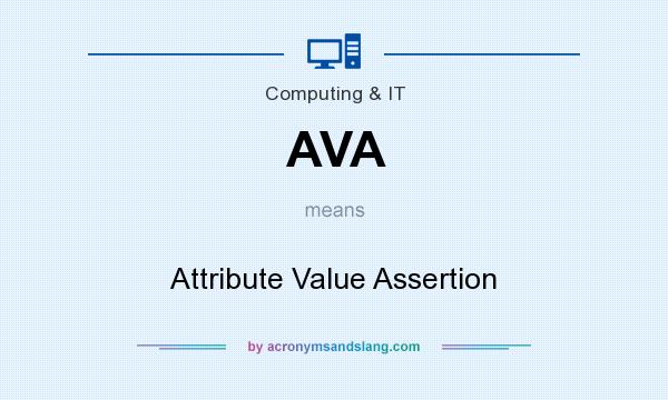 What does AVA mean? It stands for Attribute Value Assertion