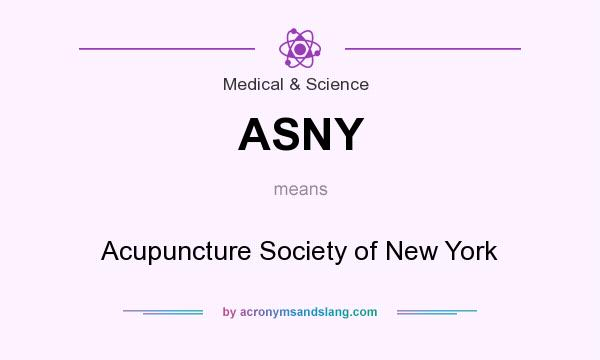 What does ASNY mean? It stands for Acupuncture Society of New York