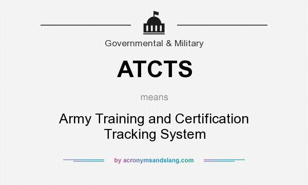 atcts army training and certification tracking system in