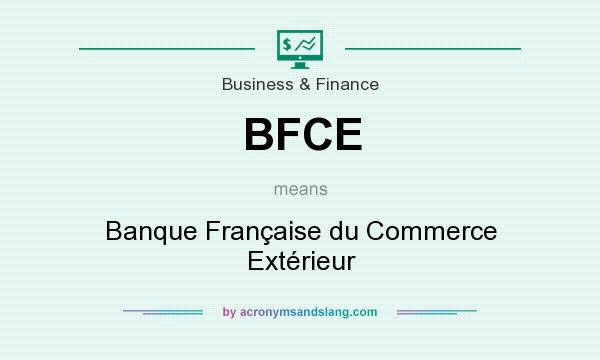 bfce banque fran aise du commerce ext rieur in business