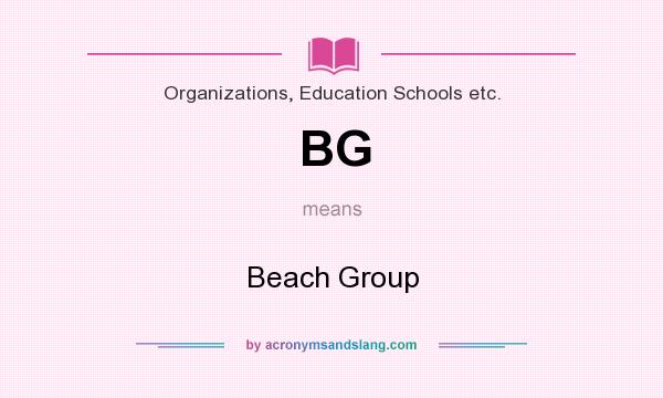What does BG mean? It stands for Beach Group