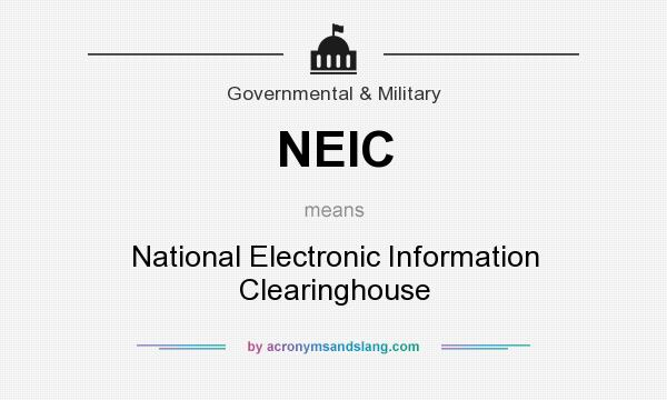 What does NEIC mean? It stands for National Electronic Information Clearinghouse