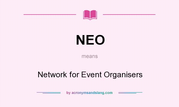 What does NEO mean? It stands for Network for Event Organisers