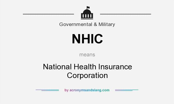 nhic   national health insurance corporation in governmental amp military by acronymsandslang