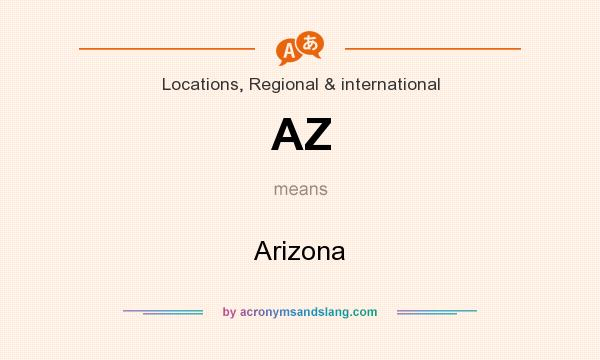 What does AZ mean? It stands for Arizona