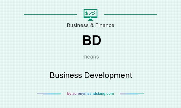 What does BD mean? It stands for Business Development