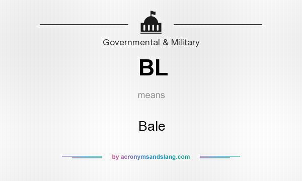 What does BL mean? It stands for Bale