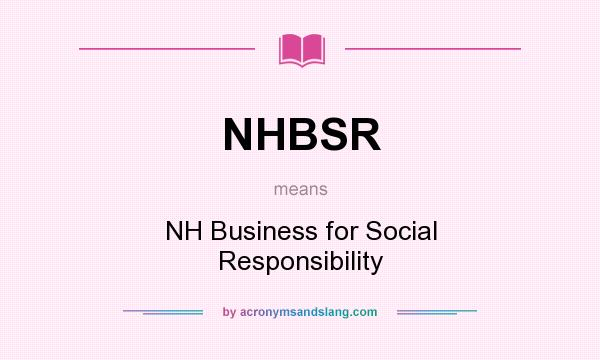 What does NHBSR mean? It stands for NH Business for Social Responsibility