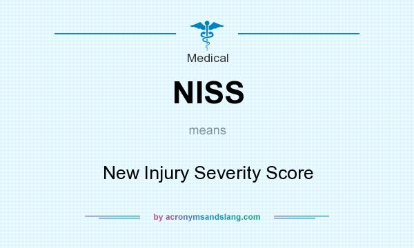 What does NISS mean? It stands for New Injury Severity Score