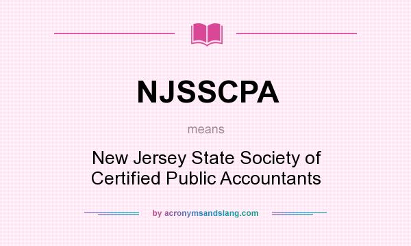 What does NJSSCPA mean? It stands for New Jersey State Society of Certified Public Accountants
