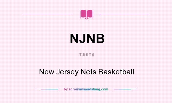 What does NJNB mean? It stands for New Jersey Nets Basketball