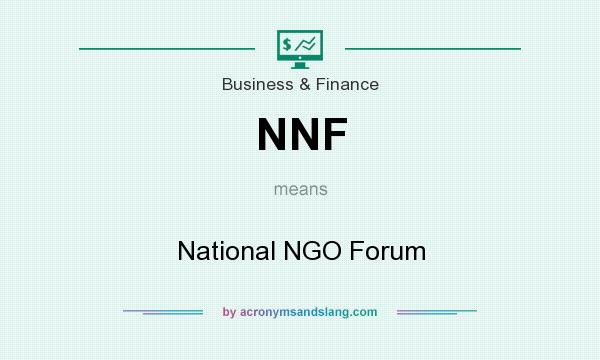 What does NNF mean? It stands for National NGO Forum