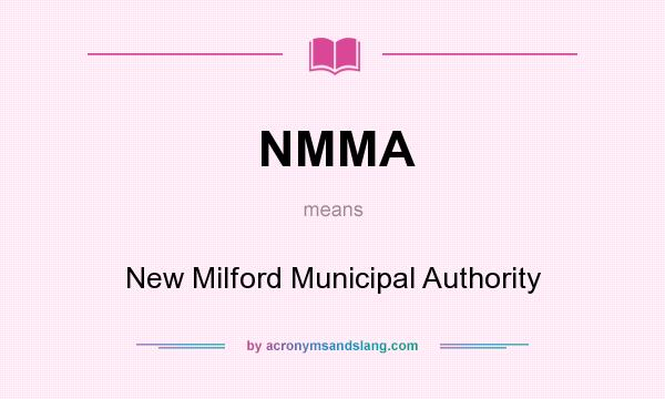 What does NMMA mean? It stands for New Milford Municipal Authority