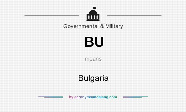 What does BU mean? It stands for Bulgaria