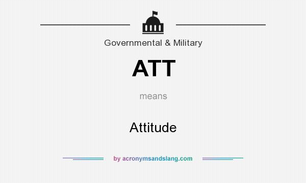 What does ATT mean? It stands for Attitude