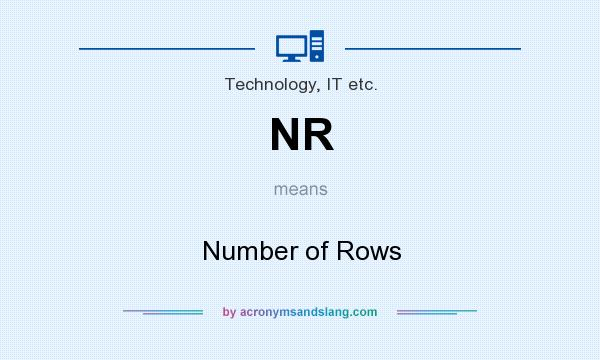 What does NR mean? It stands for Number of Rows