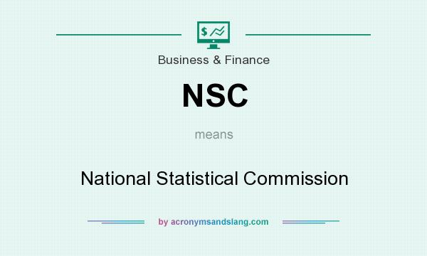 What does NSC mean? It stands for National Statistical Commission