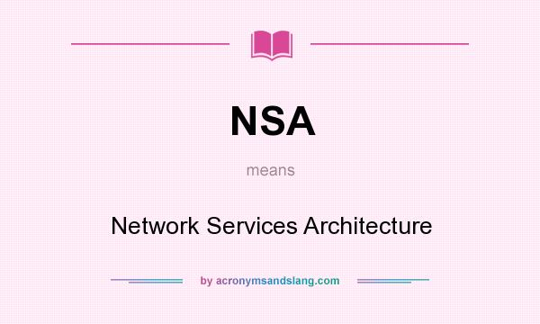 Nsa stands for what
