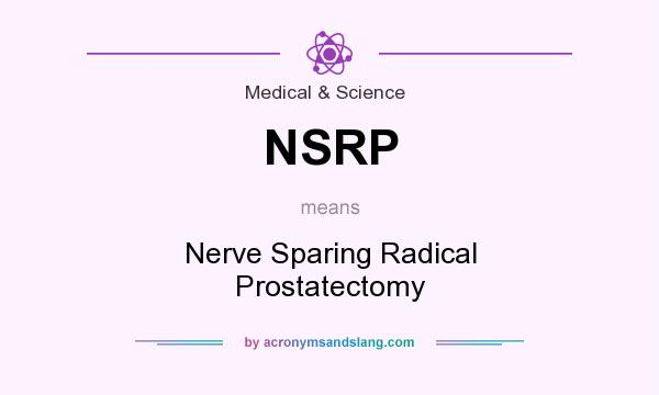Nsrp Nerve Sparing Radical Prostatectomy In Medical Science By