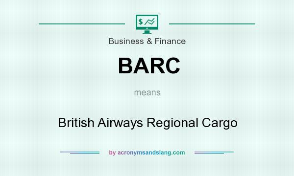 What does BARC mean? It stands for British Airways Regional Cargo
