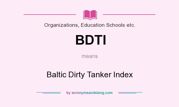 BDTI - Baltic Dirty Tanker Index in Organizations, Education Schools