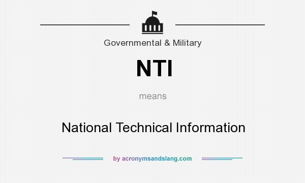 What does NTI mean? It stands for National Technical Information