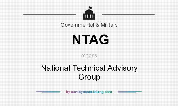 What does NTAG mean? It stands for National Technical Advisory Group