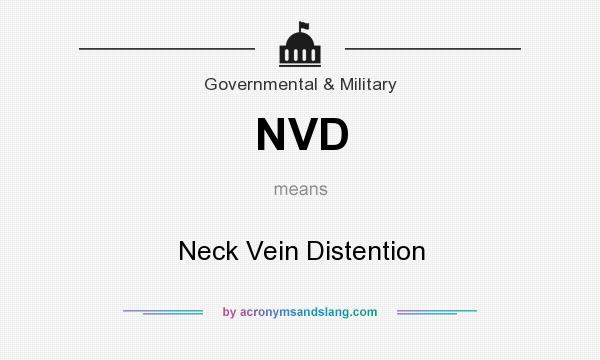 What does NVD mean? It stands for Neck Vein Distention