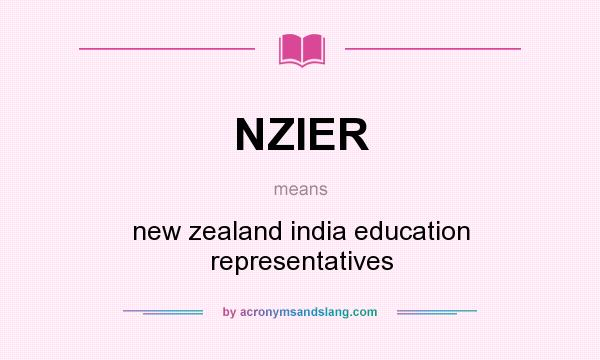 What does NZIER mean? It stands for new zealand india education representatives