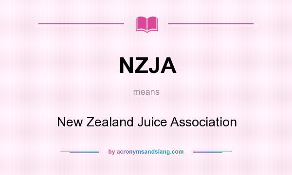What does NZJA mean? It stands for New Zealand Juice Association