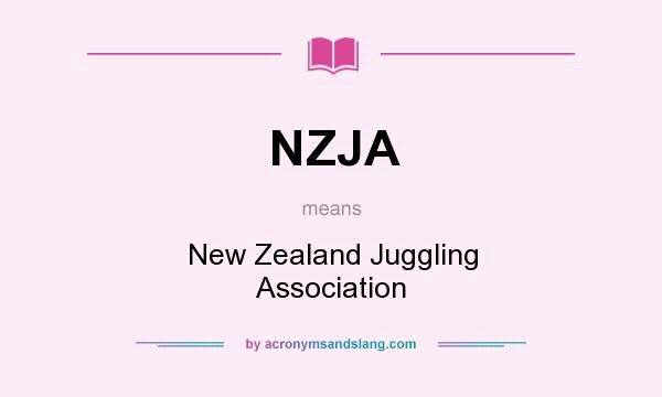 What does NZJA mean? It stands for New Zealand Juggling Association