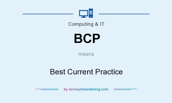 What does BCP mean? It stands for Best Current Practice