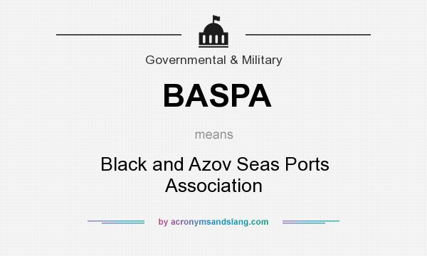 What does BASPA mean? It stands for Black and Azov Seas Ports Association