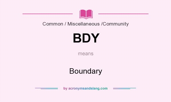 What does BDY mean? It stands for Boundary
