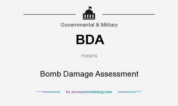 What does BDA mean? It stands for Bomb Damage Assessment