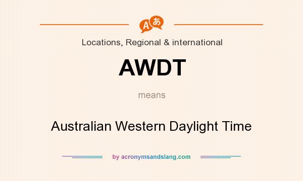 What does AWDT mean? It stands for Australian Western Daylight Time