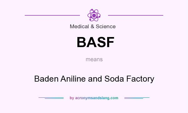 BASF - Baden Aniline and Soda Factory in Medical & Science