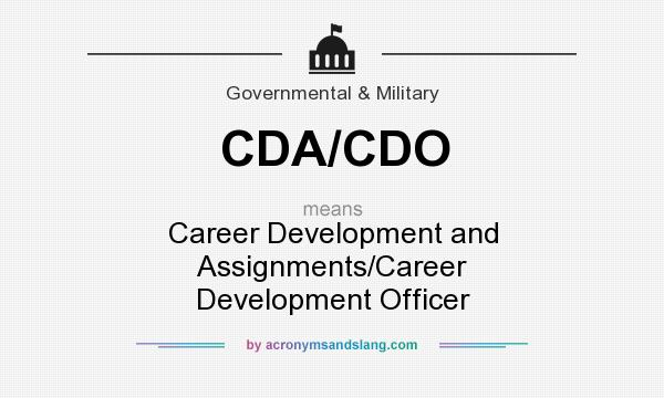 definition of cdacdo cdacdo stands for career development and assignmentscareer development officer by acronymsandslangcom