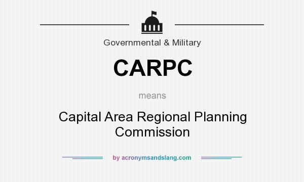 What does CARPC mean? It stands for Capital Area Regional Planning Commission
