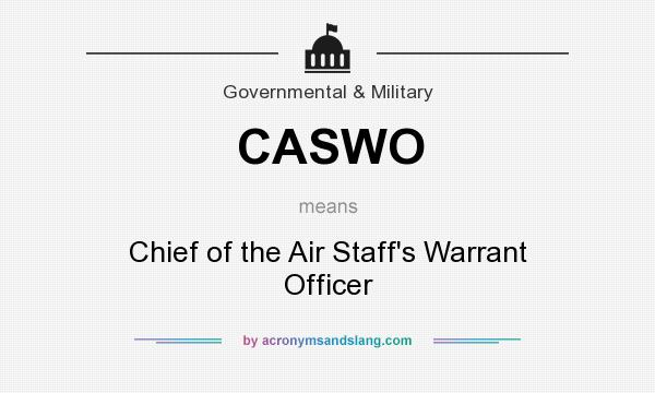 What does CASWO mean? It stands for Chief of the Air Staff`s Warrant Officer