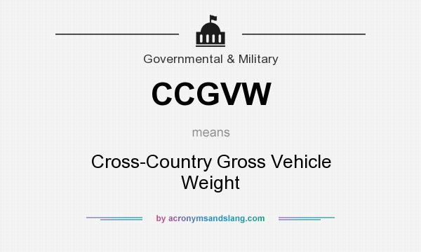 What does CCGVW mean? It stands for Cross-Country Gross Vehicle Weight