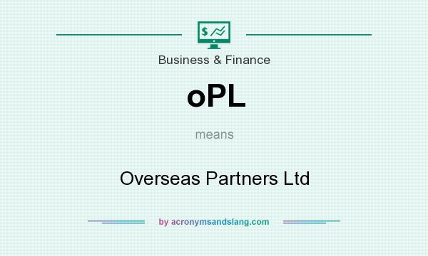 What does oPL mean? It stands for Overseas Partners Ltd