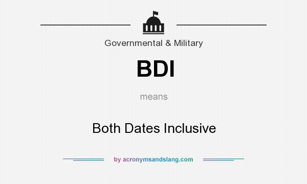 What does BDI mean? It stands for Both Dates Inclusive