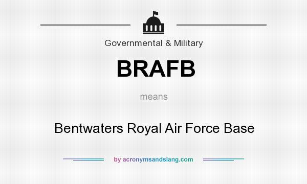 What does BRAFB mean? It stands for Bentwaters Royal Air Force Base