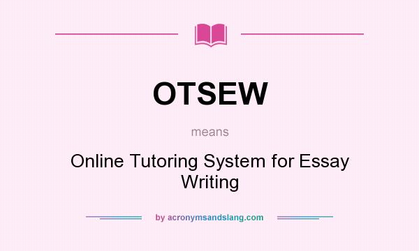 online tutoring system for essay writing Online tutoring business proposal essay writing careers faqs contact us home about us services assignment symmetry- monetary system tutors | online.