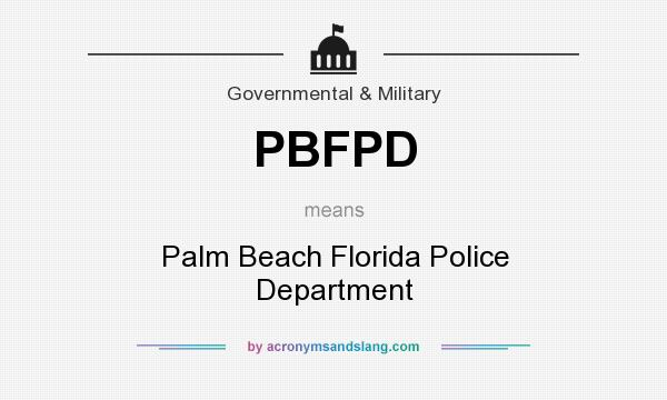 What does PBFPD mean? It stands for Palm Beach Florida Police Department